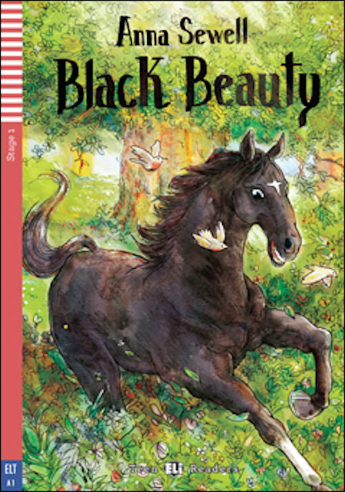 Black Beauty by Anna Sewell and retold by Michael Lacey Freeman.