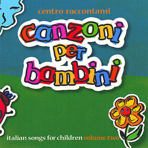 Canzoni Per Bambini Volume II is a collection of original children's songs written by Dr. Katia Moltisanti Tennyson and John Gentry Tennyson