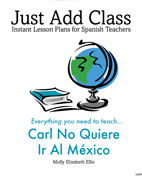 Level 0 - Carl no quiere ir a Mexico Teacher's Guide