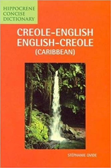 Creole-English and English-Creole Dictionary