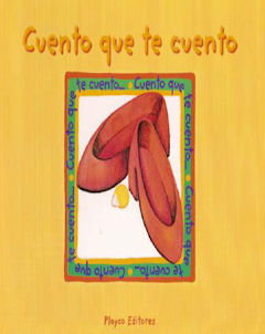 Cuento que te cuento - Book and teacher tool