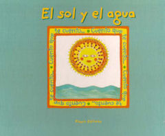 El sol y el agua - Book and Teacher Tool
