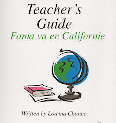 Level 1B - Fama va en Californie Teacher's Guide
