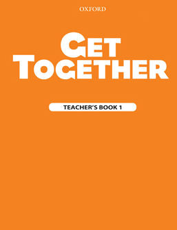 Get Together Level 1 Teacher Book