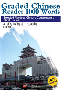 1000 Words - Graded Chinese Reader
