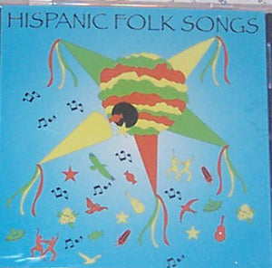 Hispanic Folk Songs CD