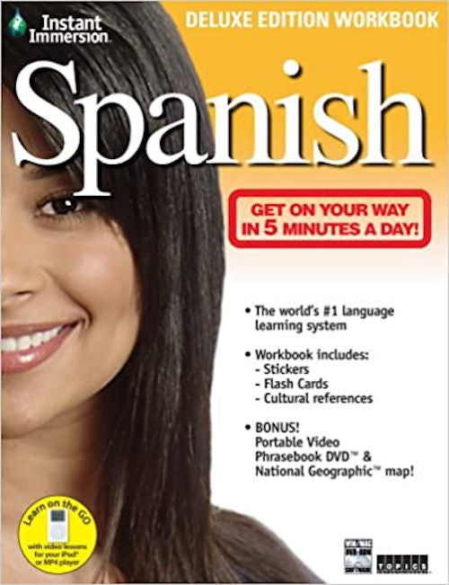 Instant Immersion Spanish Workbook Deluxe • New Vocabulary, Dialogs & Exercises Every Chapter • Color Illustrations