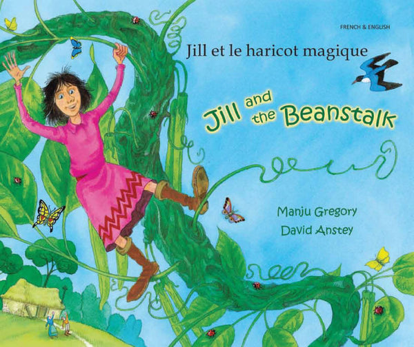 Jill et le haricot magique - Jill and the Beanstalk by Manju Gregory and illustrated by David Anstey. Told in rhyme, this is an exciting new version of an old favorite,