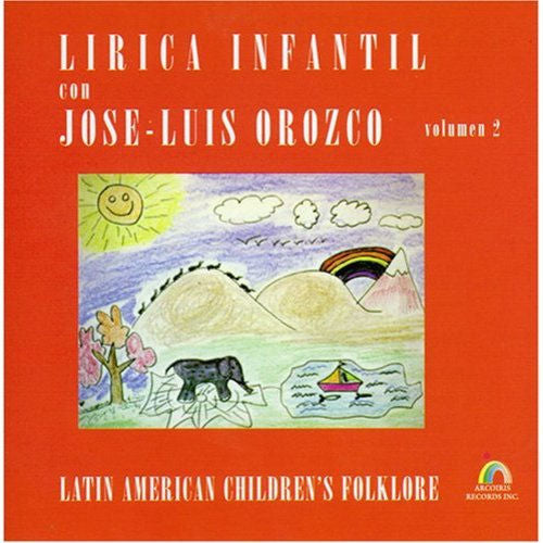 José Luis Orozco Volume 2 Songbook - Spanish Lyrics, English Translations and Music (Piano and Guitar)