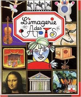 L'Imagerie des Arts - Beautiful illustrations and simple French to describe art.