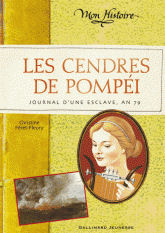 Cendres de Pompéi, Les - Journal de Briséis, an 79