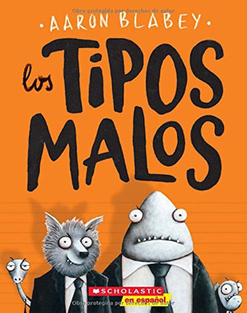 Los Tipos Malos (The Bad Guys)