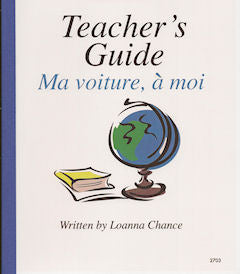 Level 2A - Ma Voiture à moi Teacher's Guide