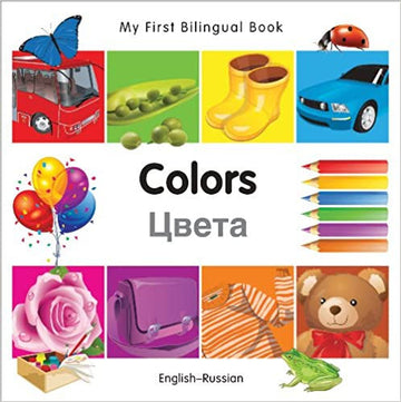 My First Bilingual Book Colors - Russian Edition