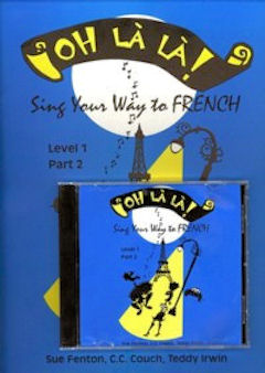 Oh Là  Là - Part 2 CD and Teacher's Manual
