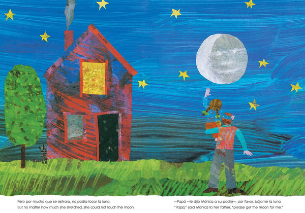 Papa por favor bajame la luna - Papa please get the moon for me by Eric Carle Sampl Page to see how much text there is on each page
