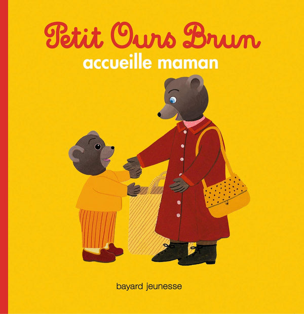 Petit Ours Brun accueille maman by Claude Lebrun.