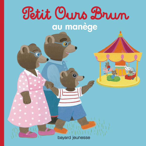 Petit Ours Brun au manege Little Brown Bear is with his Grandpa and Grandma.