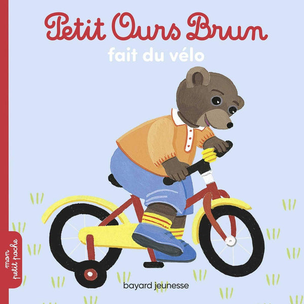 Petit Ours Brun fait du vélo by Marie Aubinais. Little Brown Bear rides a bike.