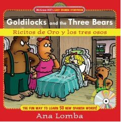 Ricitos de Oro y los Tres Osos - Goldilocks and the Three Bears