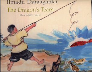 The Dragon's Tears - Bilingual Somali Edition