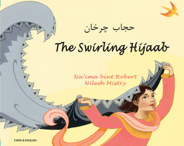 Swirling Hijaab, The - Bilingual Farsi-English Edition