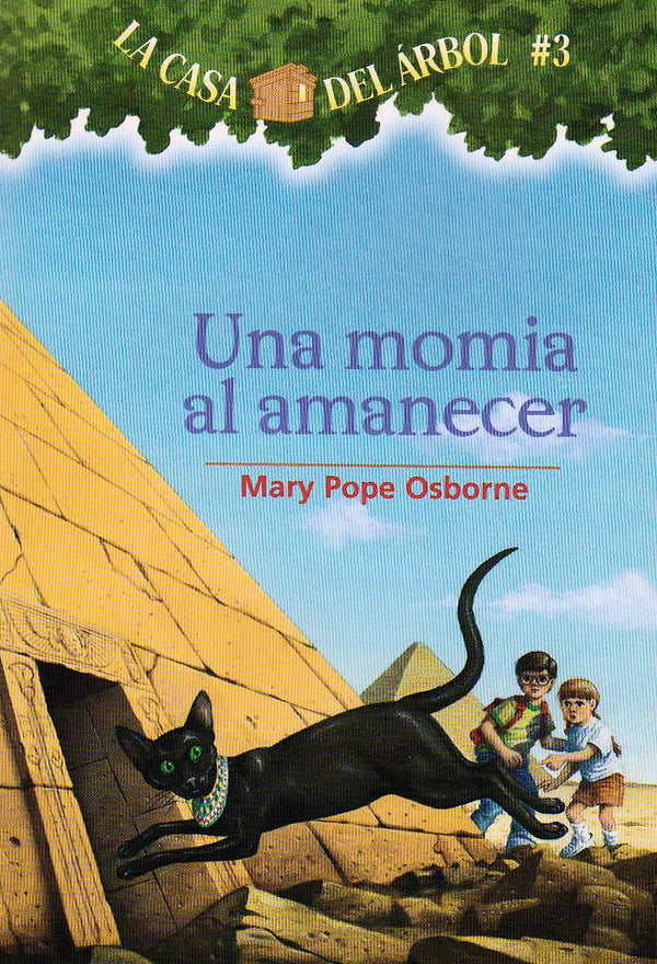 Una momia al amanecer - Mummies in the Morning - Spanish translation of the #3 title in the Magic Tree House series by Mary Pope Osborne