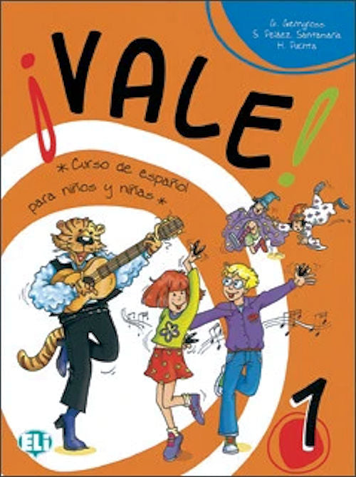 Vale 1 Student Textbook Elementary Spanish Curriculum