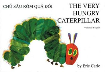 Very Hungry Caterpillar, The - Bilingual Vietnamese Edition