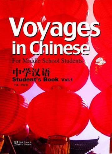 Voyages in Chinese Level 1 Student Book