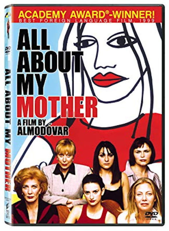 All About My Mother - Todo sobre mi Madre