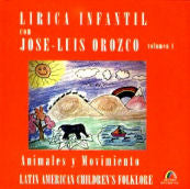 José Luis Orozco - Animales y Movimiento - Volume. 4 CD