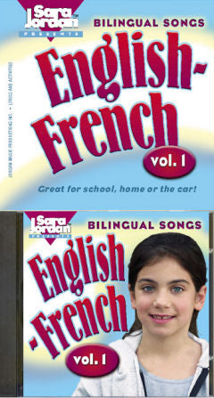 Bilingual Songs - English - French volume 1