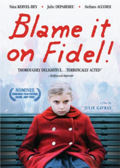 Blame it on Fidel (La Faute à Fidel) DVD