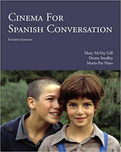 Cinema for Spanish Conversation - Fourth Edition