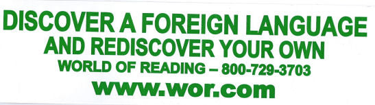 Discover a foreign language and rediscover your own bumper sticker