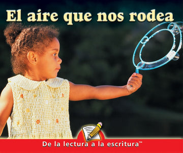 F Level Guided Reading - El Aire Que Nos Rodea