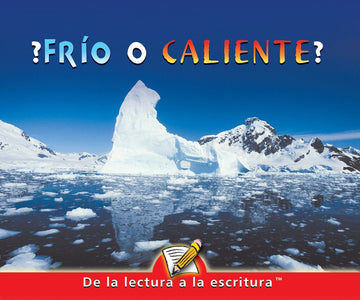 E Level Guided Reading - ¿Frio O Caliente?
