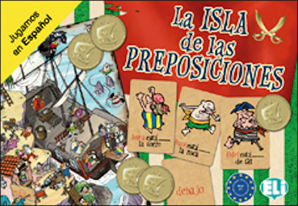 La Isla de las Preposiciones - This great game for beginning Spanish students (level A1) teaches, reinforces and uses place prepositions with pirates and other colorful characters.