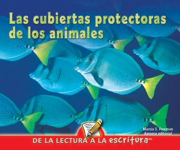 G Level Guided Reading - Las cubiertas protectoras de los animales