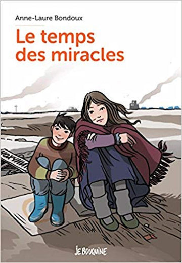 8th Grade Reader - Temps des miracles, Le