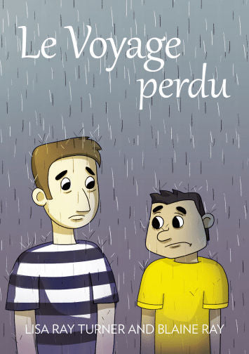 Le voyage perdu Un petit roman - Deuxième niveau - Livre C - by Lisa Ray Turner and Blaine Ray. The third reader in level 2 - a series for 2nd-3rd year high school students.
