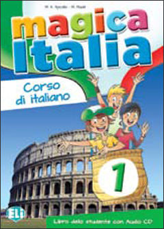 Magica Italia 1 - Libro dello studente + CD Audio