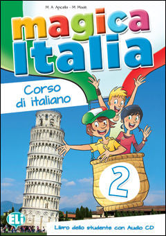 Magica Italia 2 - Libro dello studente + CD Audio