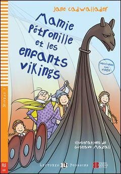 Mamie Pétronille et les enfants vikings book and cd-rom