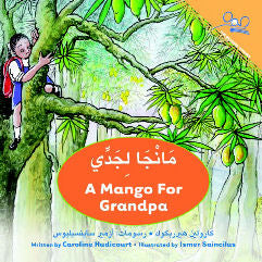 A Mango for Grandpa - Arabic Edition
