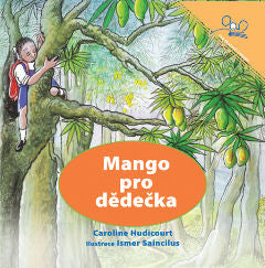 Mango pro dìdeèka (A Mango for Grandpa) Czech Edition