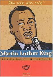 Martin Luther King - de vie en vie