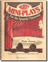 Mighty Mini-Plays for the Spanish Classroom