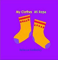 Mi Ropa - My Clothes